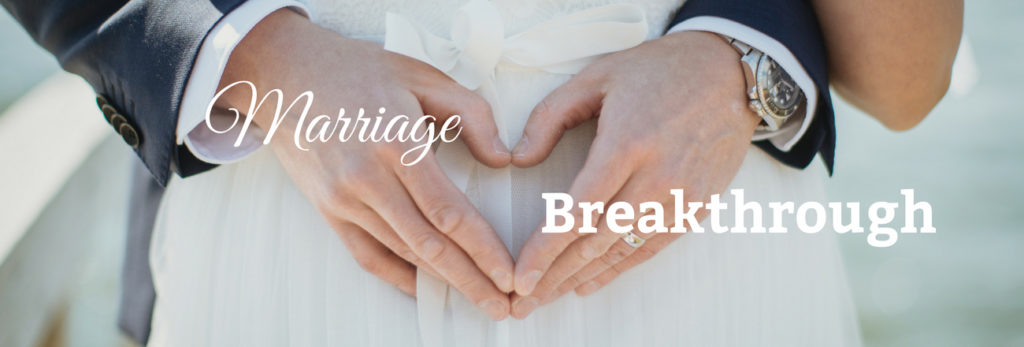 marriage breakthrough