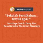 sekolah pernikahan, untuk apa?